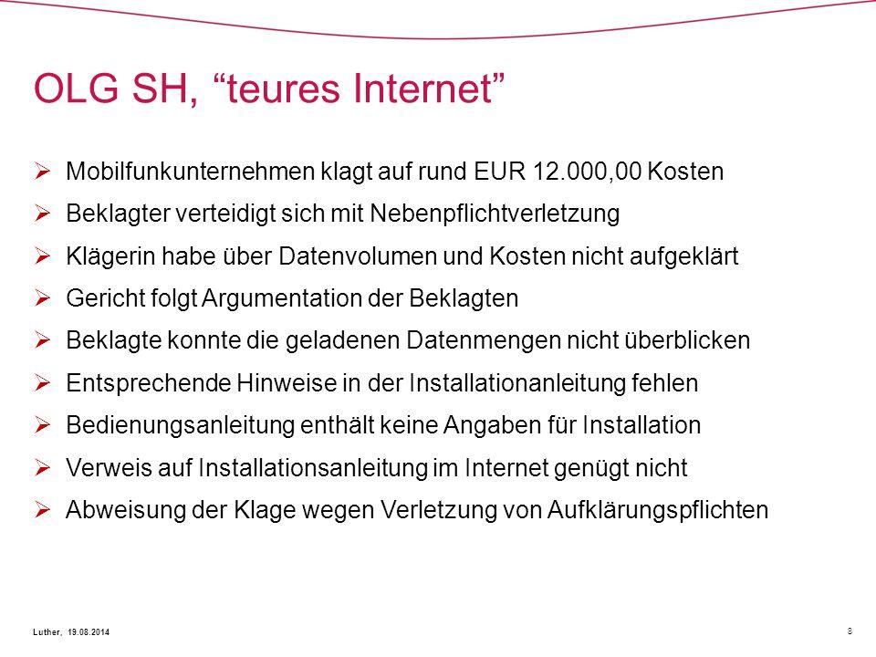 """OLG SH, """"teures Internet"""" 8 Luther, 19.08.2014  Mobilfunkunternehmen klagt auf rund EUR 12.000,00 Kosten  Beklagter verteidigt sich mit Nebenpflicht"""
