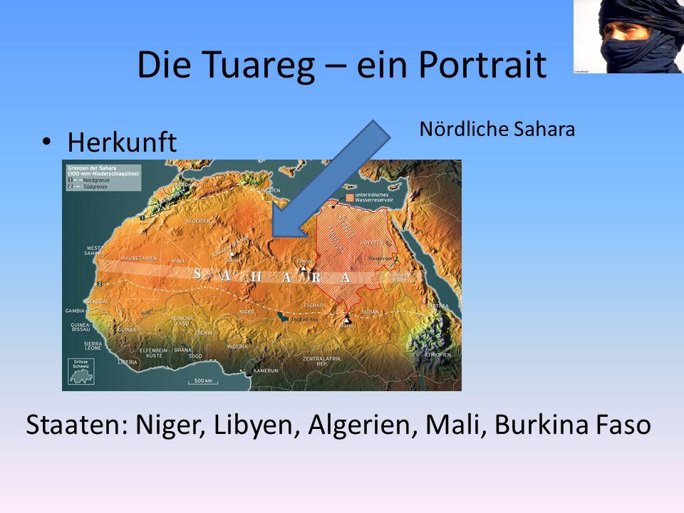 Herkunft Nördliche Sahara Staaten: Niger, Libyen, Algerien, Mali, Burkina Faso
