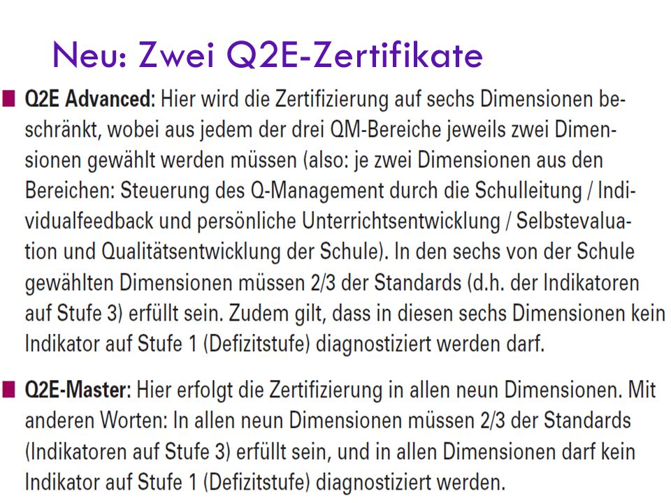 Neu: Zwei Q2E-Zertifikate