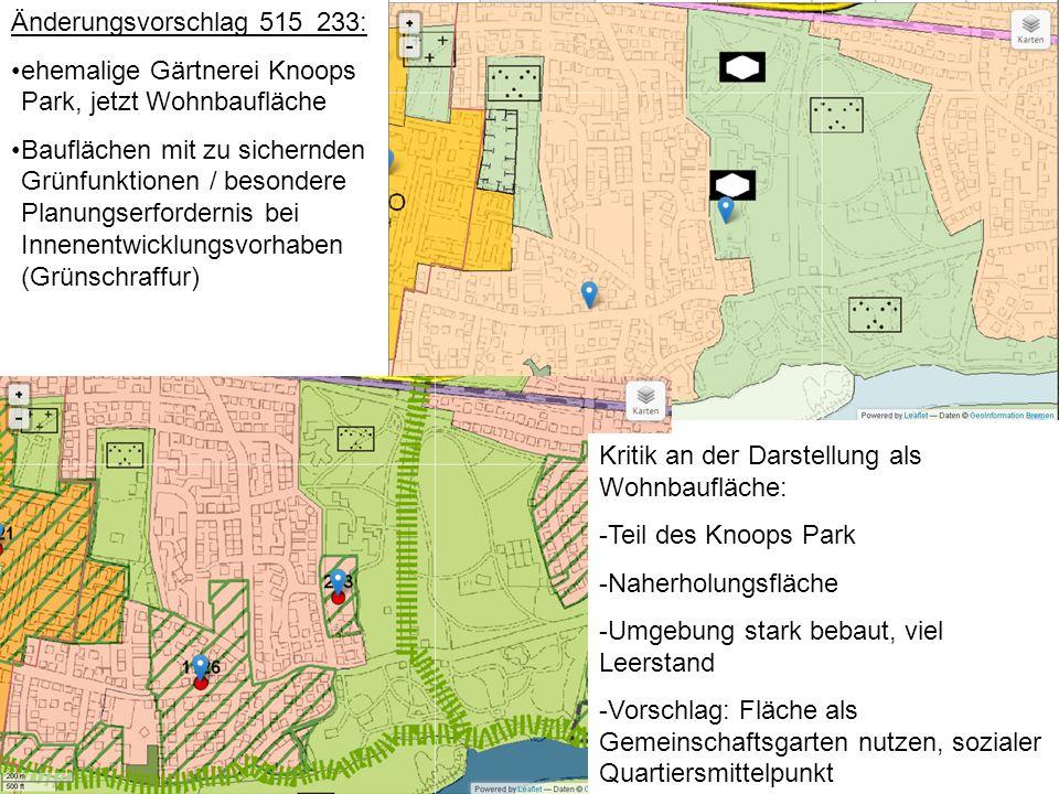 Änderungsvorschlag 515_233: ehemalige Gärtnerei Knoops Park, jetzt Wohnbaufläche Bauflächen mit zu sichernden Grünfunktionen / besondere Planungserfor