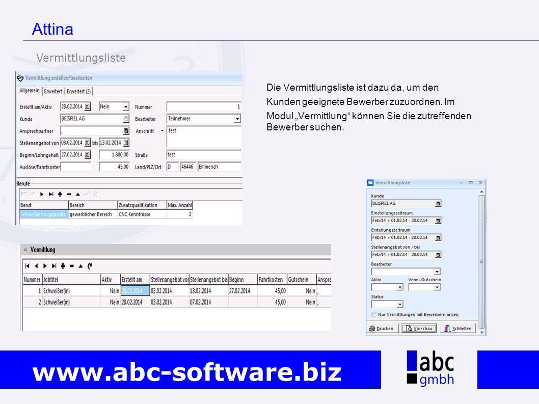"""www.abc-software.biz Attina Die Vermittlungsliste ist dazu da, um den Kunden geeignete Bewerber zuzuordnen. Im Modul """"Vermittlung"""" können Sie die zutr"""