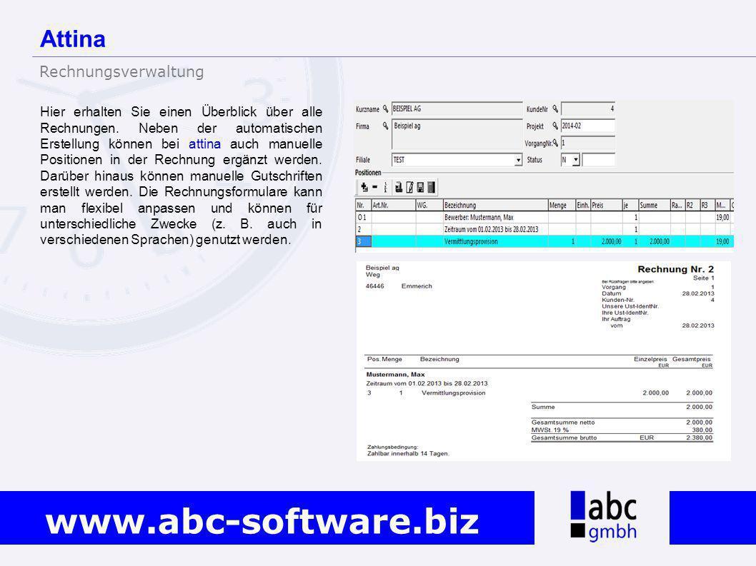 www.abc-software.biz Hier erhalten Sie einen Überblick über alle Rechnungen. Neben der automatischen Erstellung können bei attina auch manuelle Positi