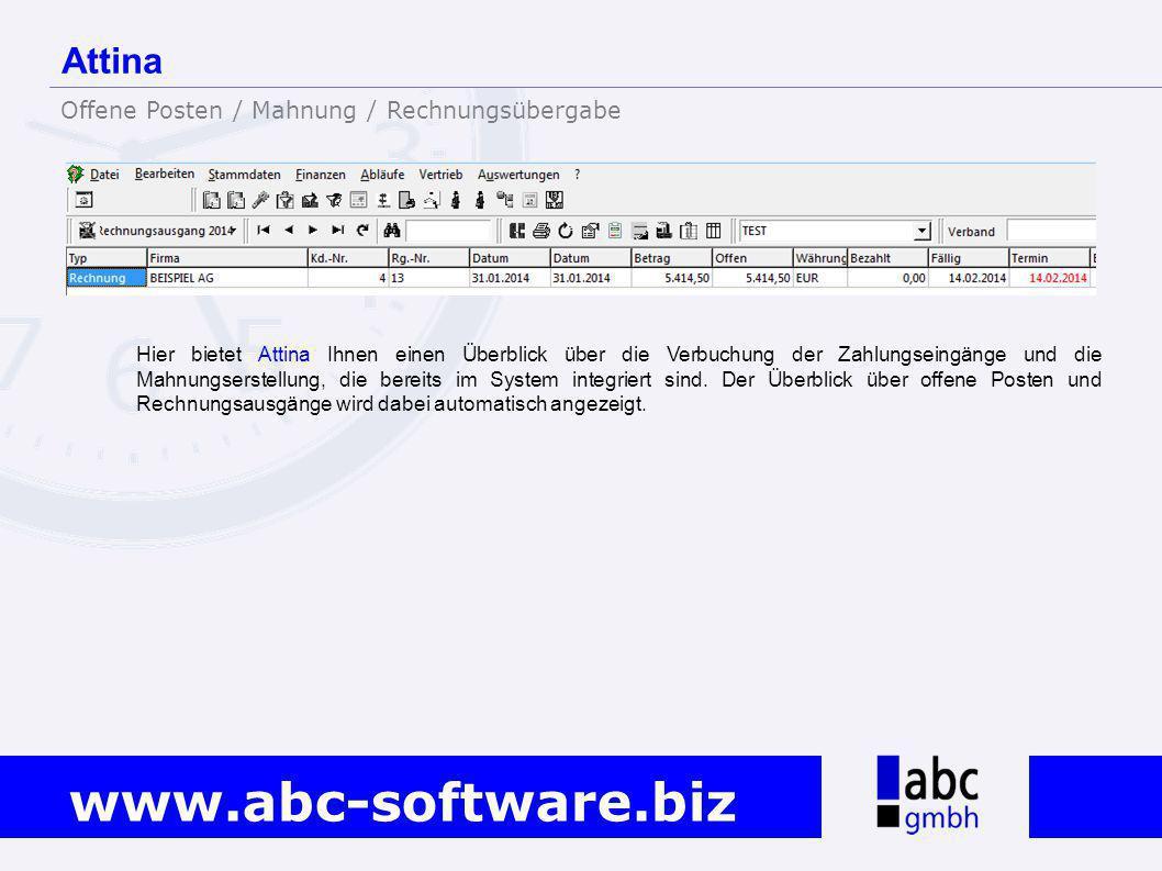 www.abc-software.biz Hier bietet Attina Ihnen einen Überblick über die Verbuchung der Zahlungseingänge und die Mahnungserstellung, die bereits im Syst