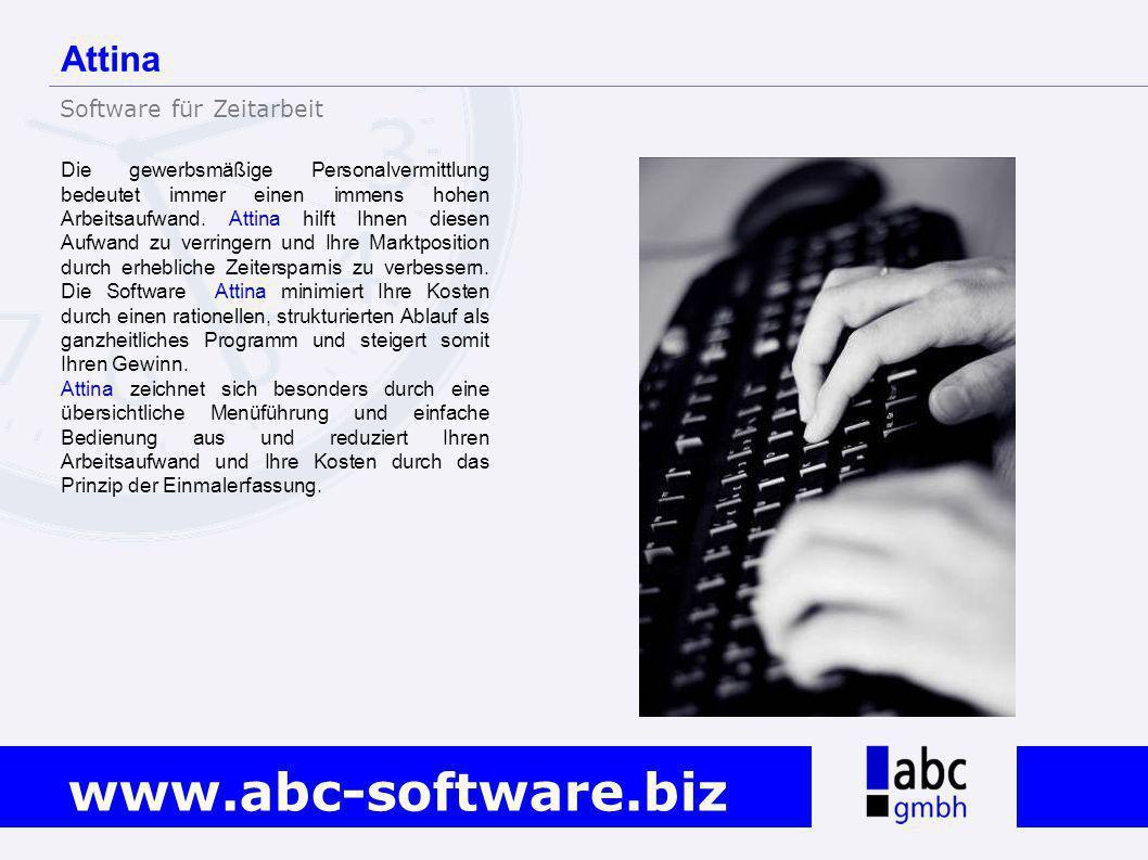 www.abc-software.biz Die gewerbsmäßige Personalvermittlung bedeutet immer einen immens hohen Arbeitsaufwand. Attina hilft Ihnen diesen Aufwand zu verr