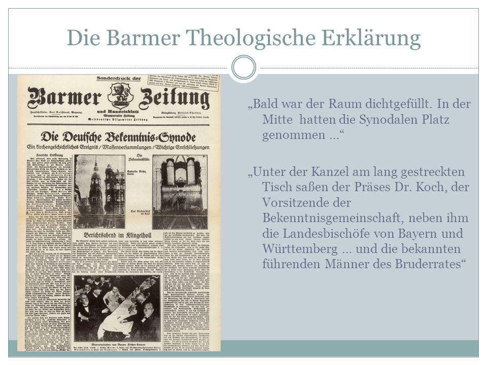 """Die Barmer Theologische Erklärung """"Bald war der Raum dichtgefüllt. In der Mitte hatten die Synodalen Platz genommen …"""" """"Unter der Kanzel am lang gestr"""