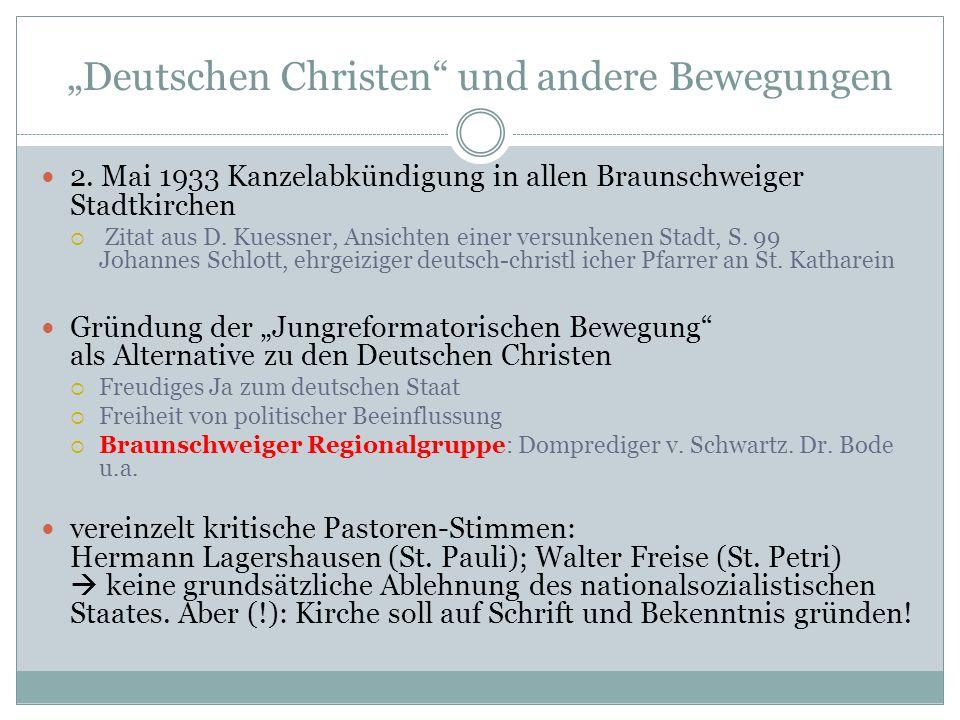 """""""Deutschen Christen"""" und andere Bewegungen 2. Mai 1933 Kanzelabkündigung in allen Braunschweiger Stadtkirchen  Zitat aus D. Kuessner, Ansichten einer"""