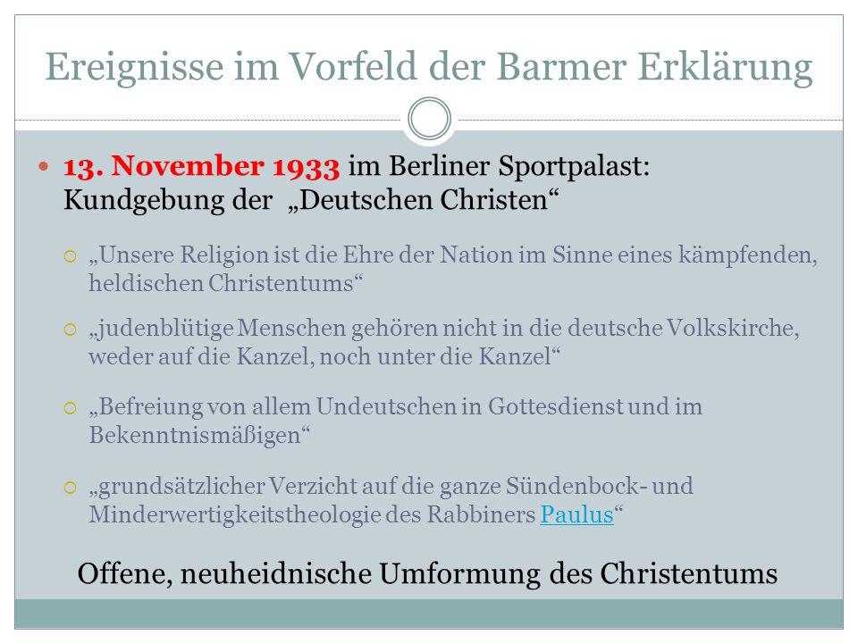 """Ereignisse im Vorfeld der Barmer Erklärung 13. November 1933 im Berliner Sportpalast: Kundgebung der """"Deutschen Christen""""  """"Unsere Religion ist die E"""