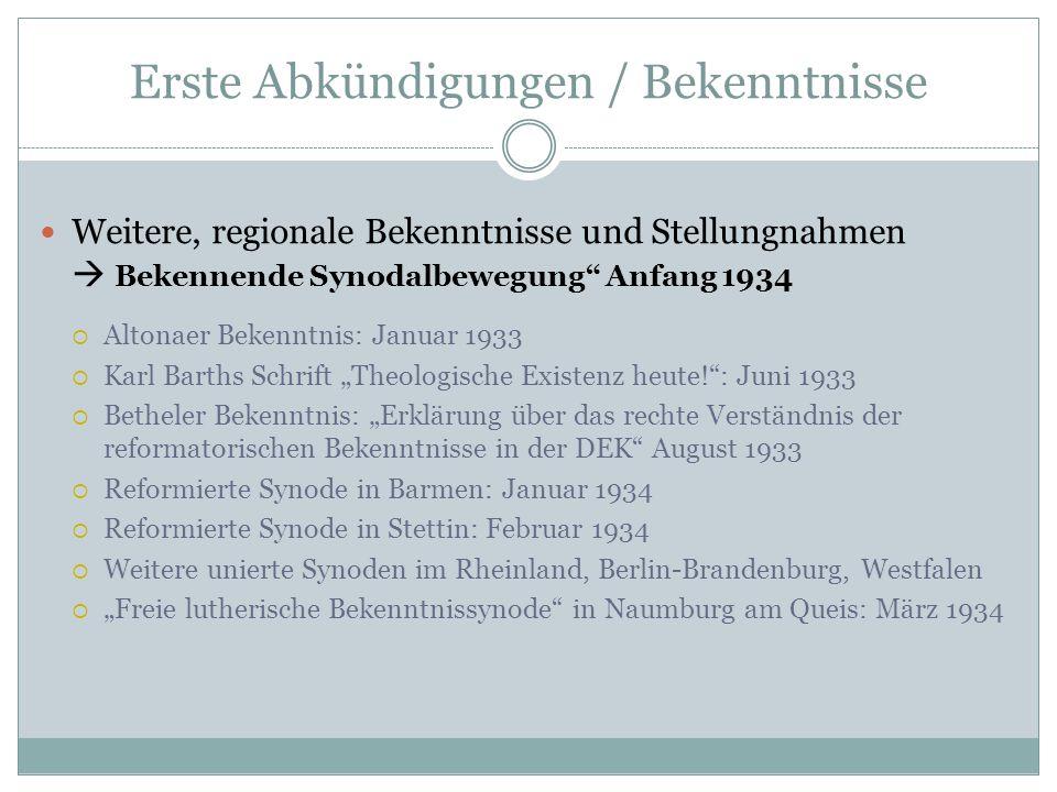 """Die Formierung der Bekennenden Kirche März 1934: Gründung der """"Bekenntnisgemeinschaft der DEK  Landeskirchen Bayern, Württemberg, freie Synoden  Motor = Pfarrernorbund Der """"Bruderrat der Bekenntnisgemeinschaft der DEK hat in Ulm am 7."""