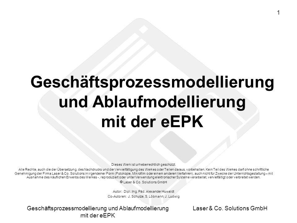 2 Geschäftsprozessmodellierung und Ablaufmodellierung mit der eEPK Laser & Co.