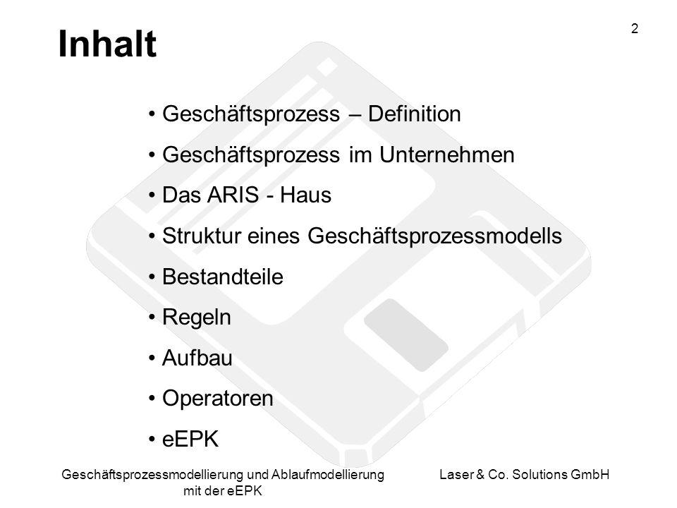 3 Geschäftsprozessmodellierung und Ablaufmodellierung mit der eEPK Laser & Co.