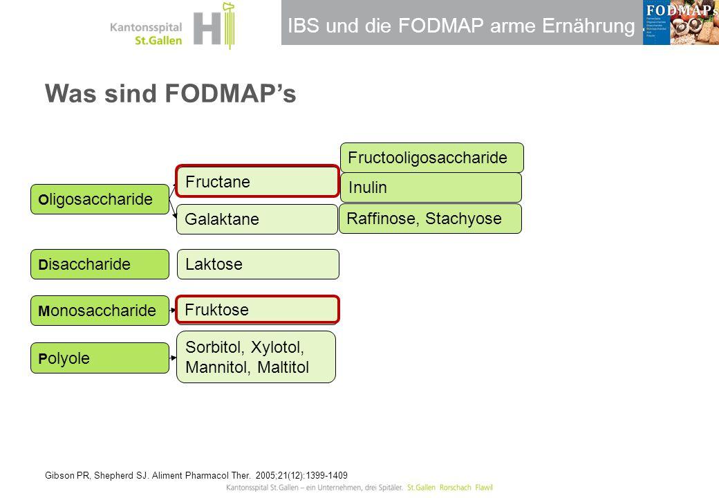 IBS und die FODMAP arme Ernährung Raffinose, Stachyose Was sind FODMAP's Gibson PR, Shepherd SJ. Aliment Pharmacol Ther. 2005;21(12):1399-1409 O ligos