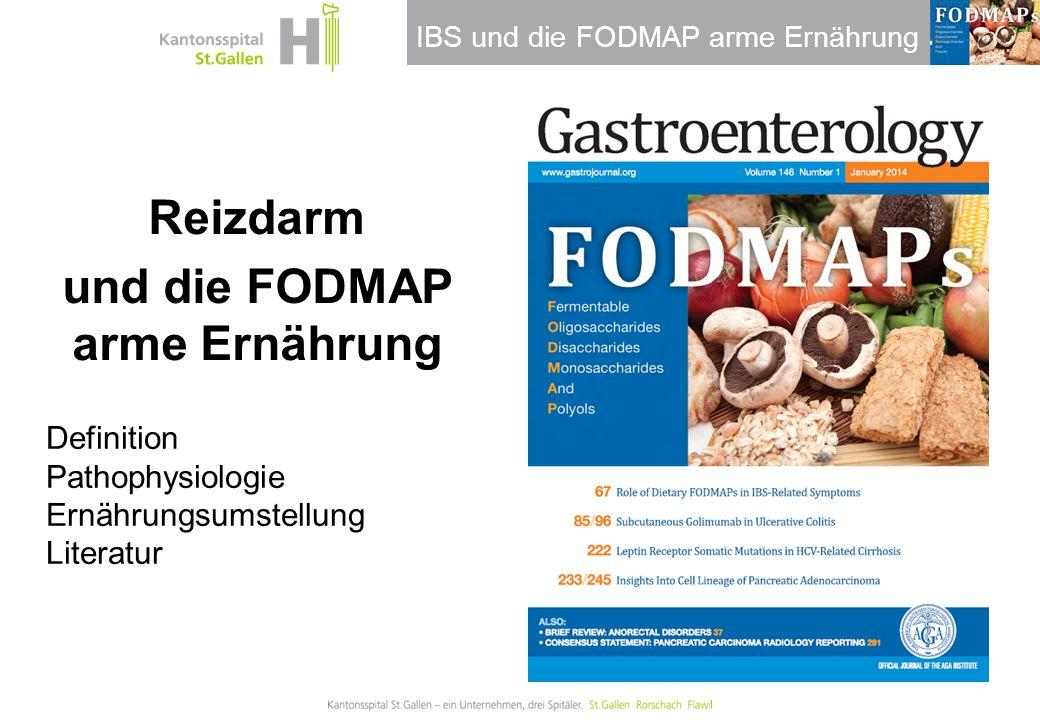 IBS und die FODMAP arme Ernährung Reizdarm und die FODMAP arme Ernährung Definition Pathophysiologie Ernährungsumstellung Literatur