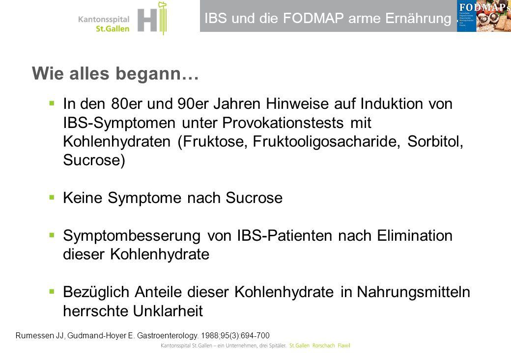 IBS und die FODMAP arme Ernährung Fruktose / Fructane Gibson P et al., Aliment Pharmacol 2006  Monosacharid  Disaccharid: Glucose + Fructose  Polymerisierte Form:  Fructane  Inulin: n > 10  FOS: n = < 10