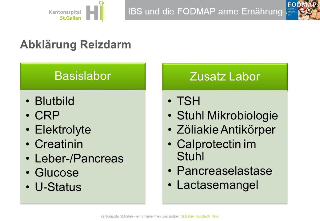 IBS und die FODMAP arme Ernährung Abklärung Reizdarm Basislabor Blutbild CRP Elektrolyte Creatinin Leber-/Pancreas Glucose U-Status Zusatz Labor TSH S