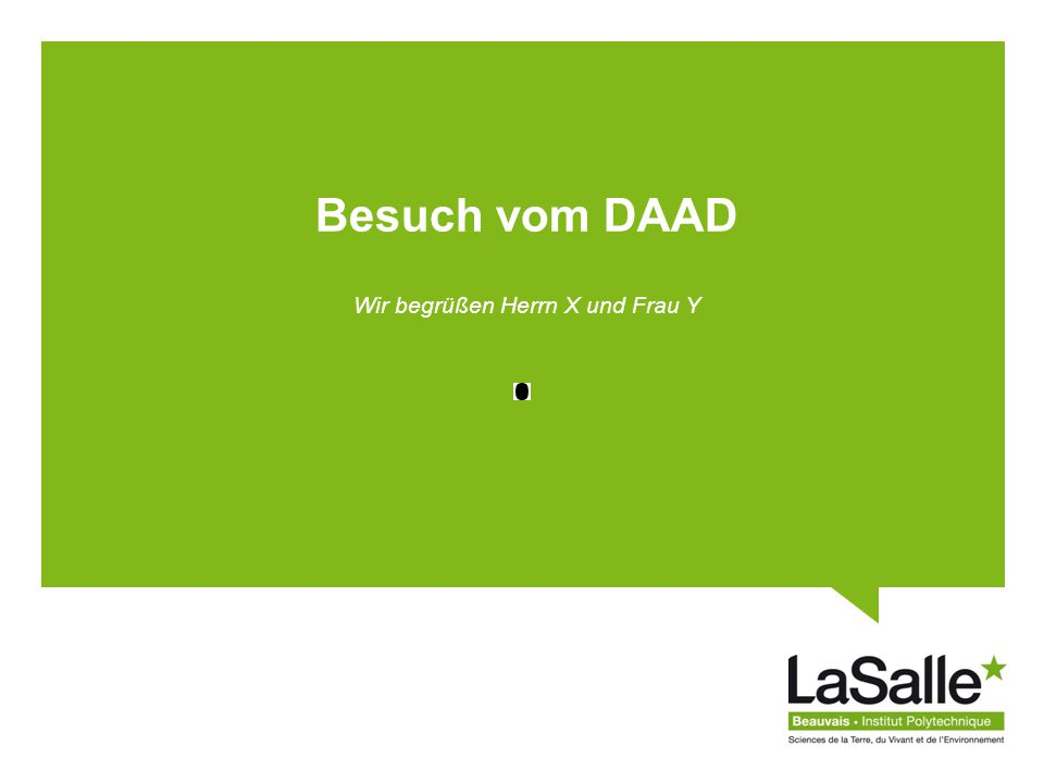 LaSalle Beauvais DATE – Nom entreprise LIFE: Comment .