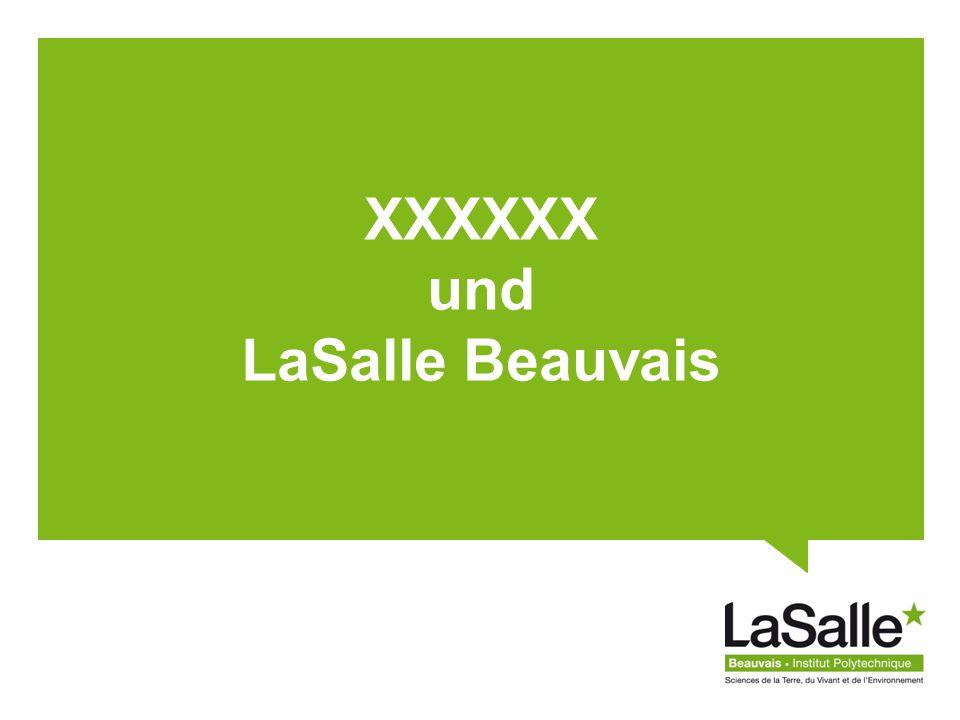 XXXXXX und LaSalle Beauvais