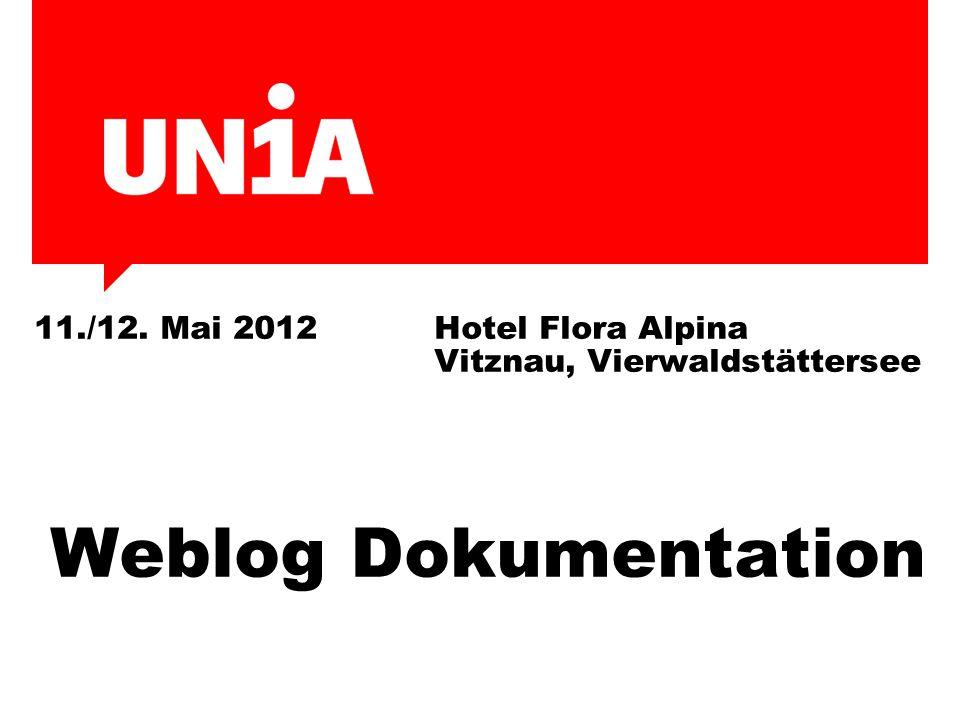 11./12. Mai 2012Hotel Flora Alpina Vitznau, Vierwaldstättersee Weblog Dokumentation