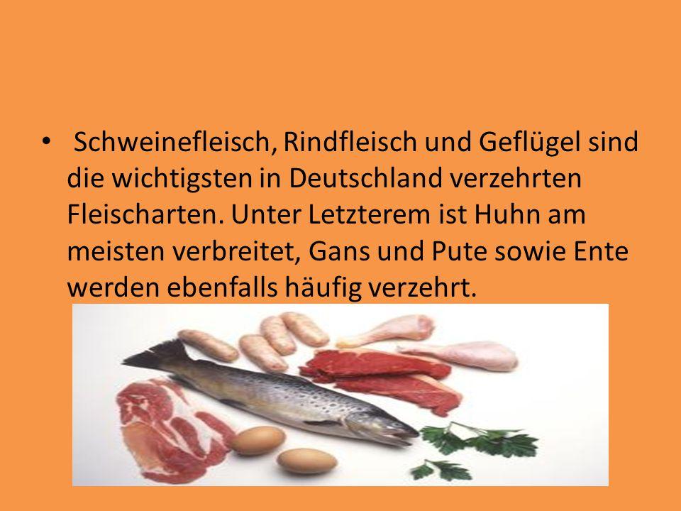 Schweinefleisch, Rindfleisch und Geflügel sind die wichtigsten in Deutschland verzehrten Fleischarten. Unter Letzterem ist Huhn am meisten verbreitet,