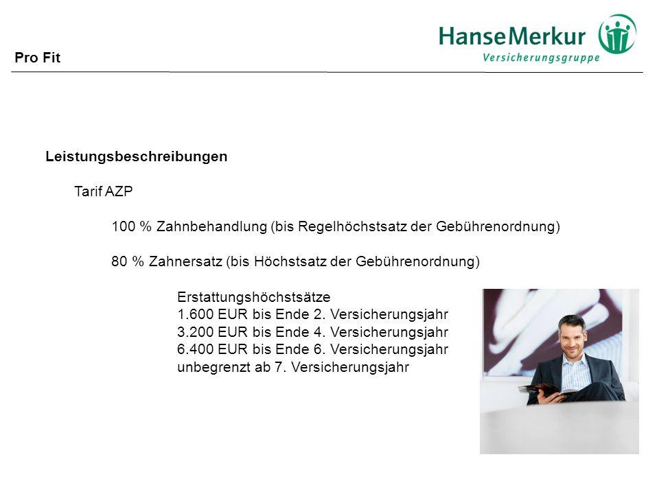 Leistungsbeschreibungen Tarif AZP 100 % Zahnbehandlung (bis Regelhöchstsatz der Gebührenordnung) 80 % Zahnersatz (bis Höchstsatz der Gebührenordnung) Erstattungshöchstsätze 1.600 EUR bis Ende 2.