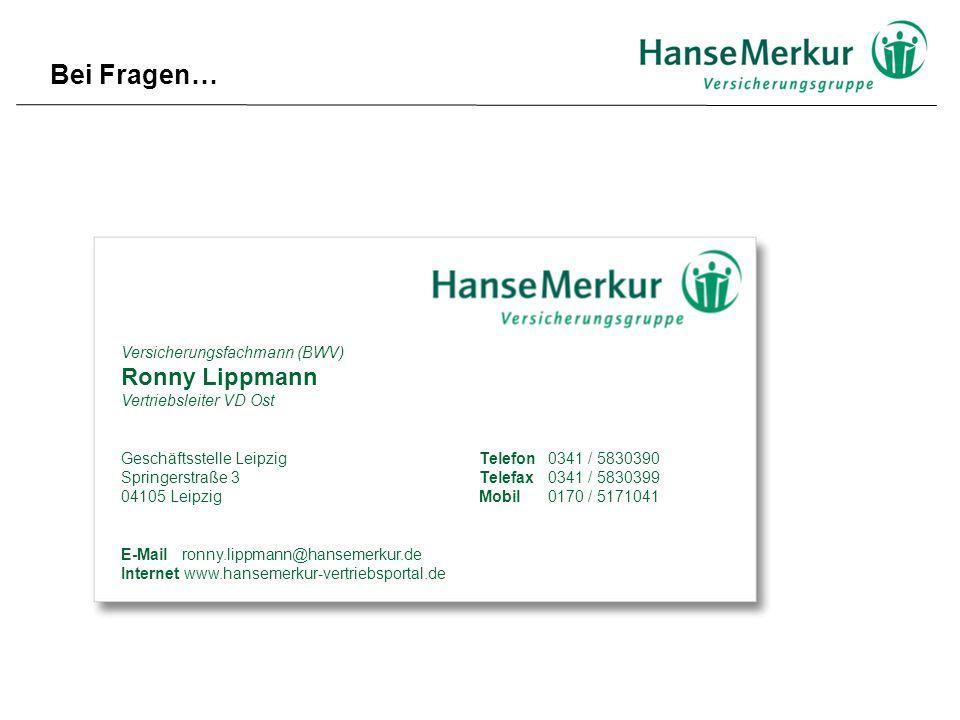 Versicherungsfachmann (BWV) Ronny Lippmann Vertriebsleiter VD Ost Geschäftsstelle Leipzig Springerstraße 3 04105 Leipzig E-Mail ronny.lippmann@hansemerkur.de Internet www.hansemerkur-vertriebsportal.de Telefon0341 / 5830390 Telefax0341 / 5830399 Mobil 0170 / 5171041 Bei Fragen…