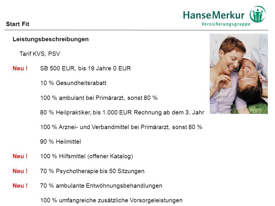 Leistungsbeschreibungen Tarif KVS, PSV Neu !SB 500 EUR, bis 19 Jahre 0 EUR 10 % Gesundheitsrabatt 100 % ambulant bei Primärarzt, sonst 80 % 80 % Heilpraktiker, bis 1.000 EUR Rechnung ab dem 3.