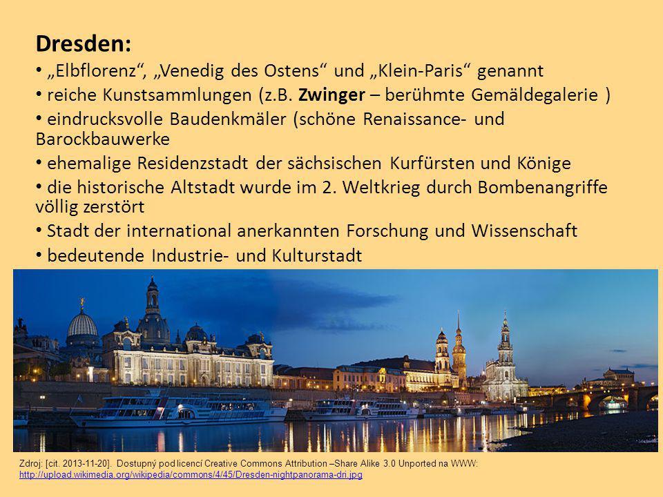 """Dresden: """"Elbflorenz , """"Venedig des Ostens und """"Klein-Paris genannt reiche Kunstsammlungen (z.B."""