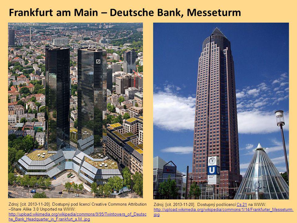 Frankfurt am Main – Deutsche Bank, Messeturm Zdroj: [cit.
