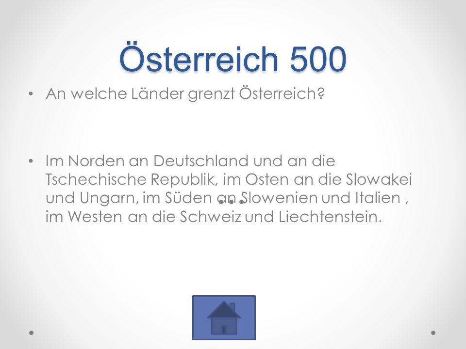 Österreich 500 An welche Länder grenzt Österreich.