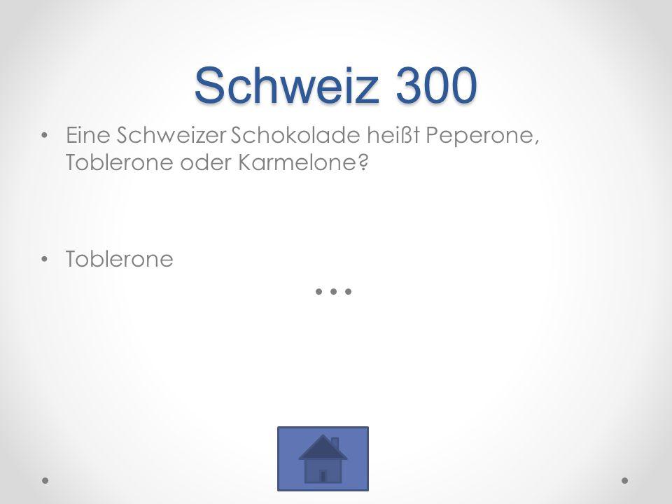 Schweiz 300 Eine Schweizer Schokolade heißt Peperone, Toblerone oder Karmelone? Toblerone