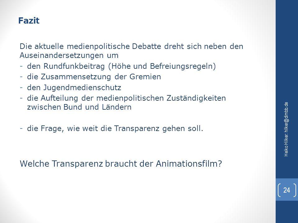 Fazit Heiko Hilker: hilker@dimbb.de 24 Die aktuelle medienpolitische Debatte dreht sich neben den Auseinandersetzungen um -den Rundfunkbeitrag (Höhe u
