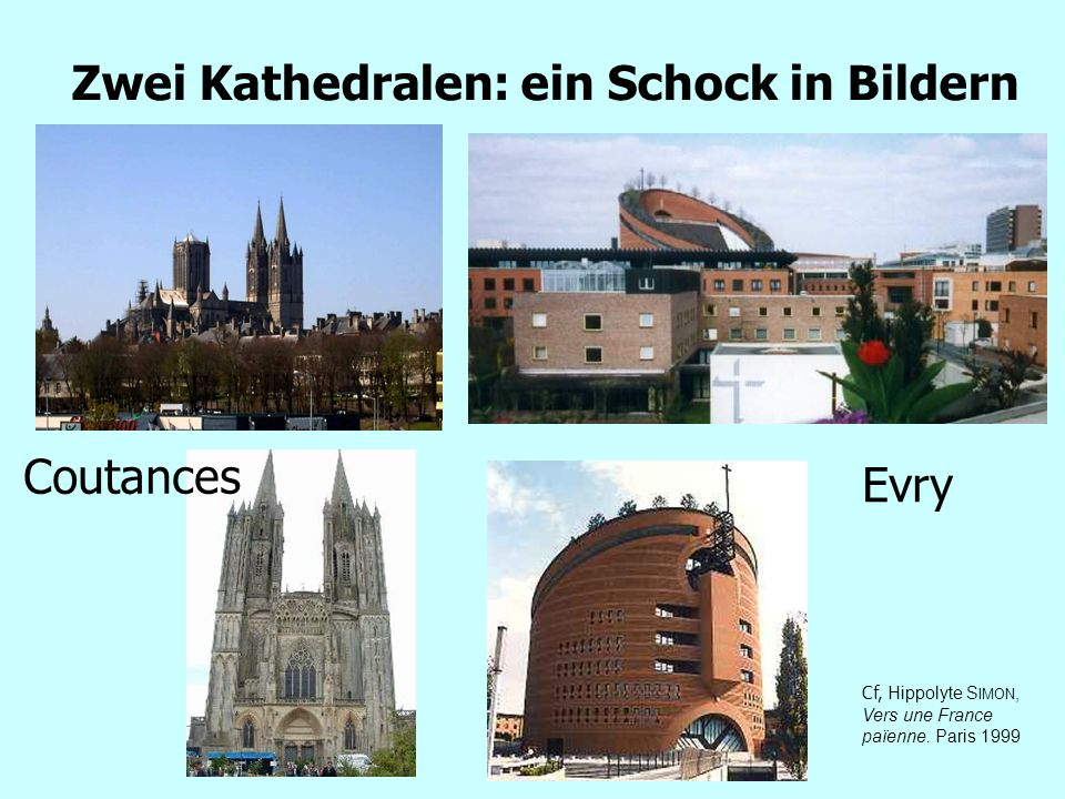 Ende der Christenheit Eine radikale Veränderung der Beziehung Kirche-Religion und Gesellschaft in Europa Die Veränderungen des Religiösen aus der Sicht der Soziologen