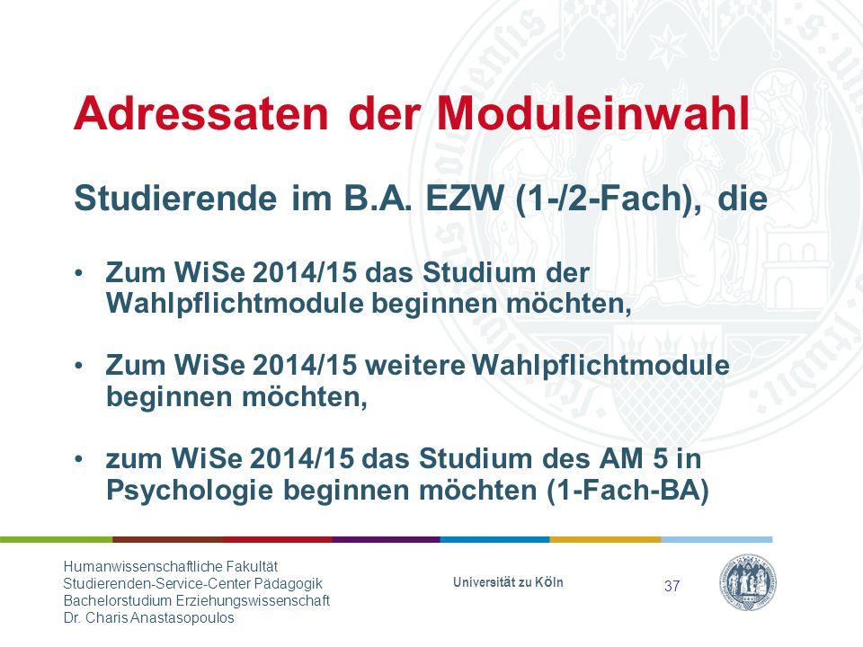 Adressaten der Moduleinwahl Studierende im B.A.