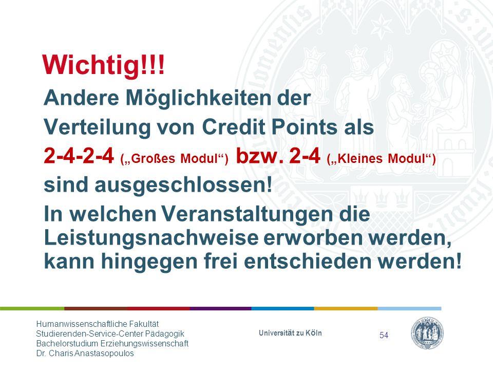 """Wichtig!!.Andere Möglichkeiten der Verteilung von Credit Points als 2-4-2-4 (""""Großes Modul ) bzw."""