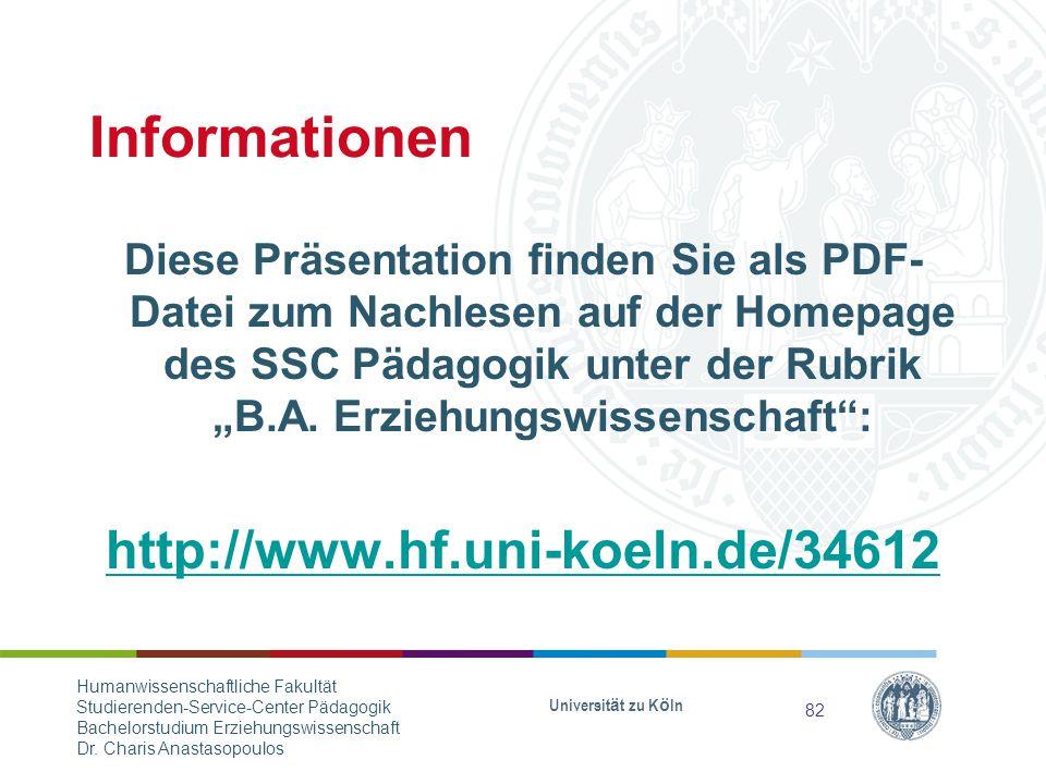 """Informationen Diese Präsentation finden Sie als PDF- Datei zum Nachlesen auf der Homepage des SSC Pädagogik unter der Rubrik """"B.A."""