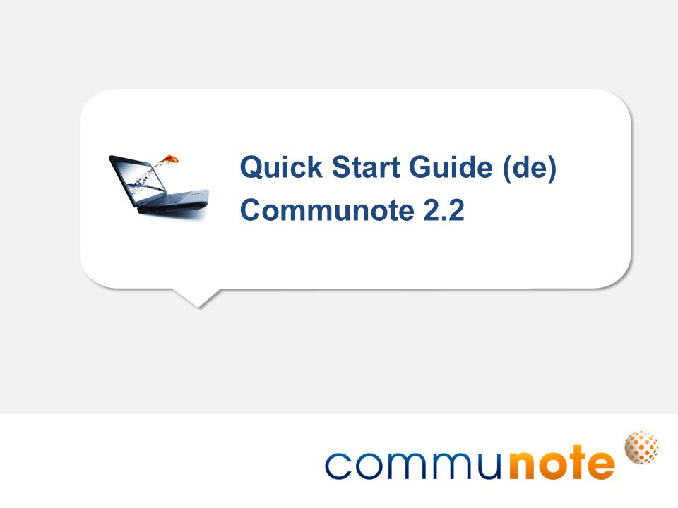 Quick Start Guide (de) Communote 2.2