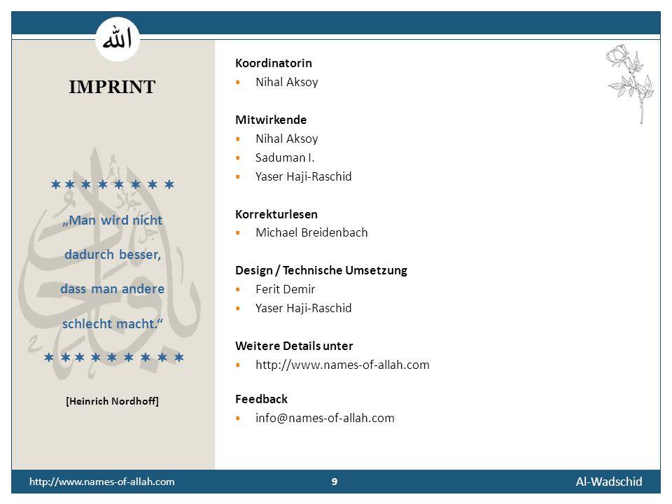 Al-Wadschid 9 http://www.names-of-allah.com Koordinatorin  Nihal Aksoy Mitwirkende  Nihal Aksoy  Saduman I.