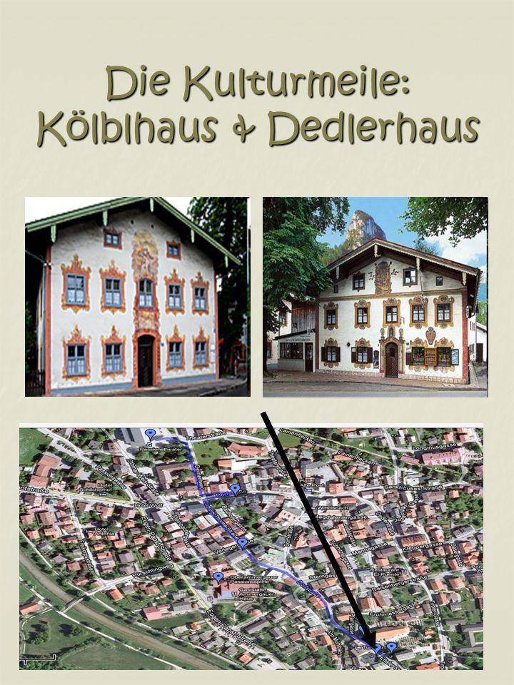 Die Kulturmeile: Kölblhaus & Dedlerhaus