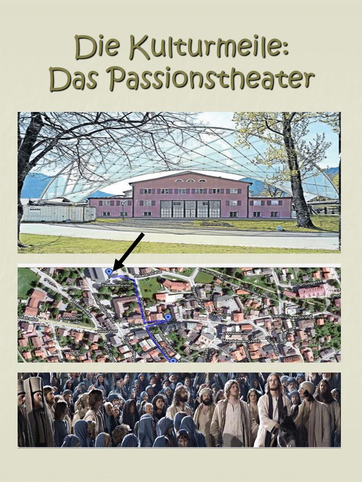 Die Kulturmeile: Das Passionstheater