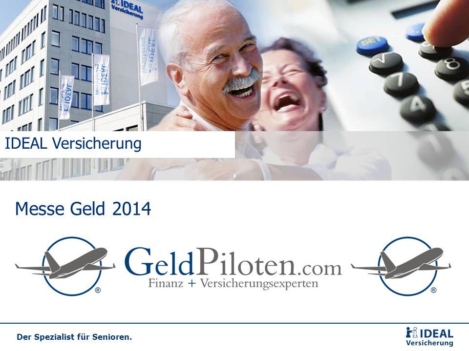Der Spezialist für Senioren. Messe Geld 2014 IDEAL Versicherung