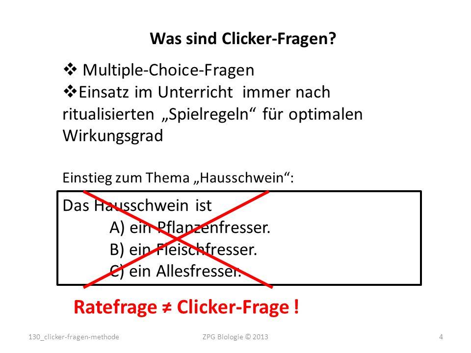 """Was sind Clicker-Fragen?  Multiple-Choice-Fragen  Einsatz im Unterricht immer nach ritualisierten """"Spielregeln"""" für optimalen Wirkungsgrad Das Hauss"""