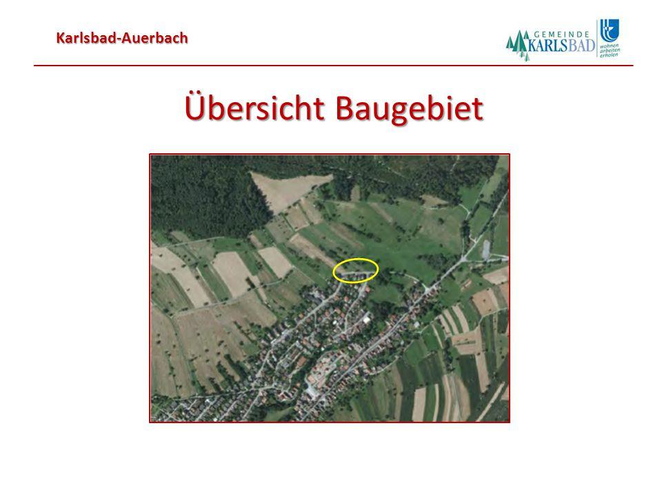 Karlsbad-Auerbach Übersicht Bebauungsplan