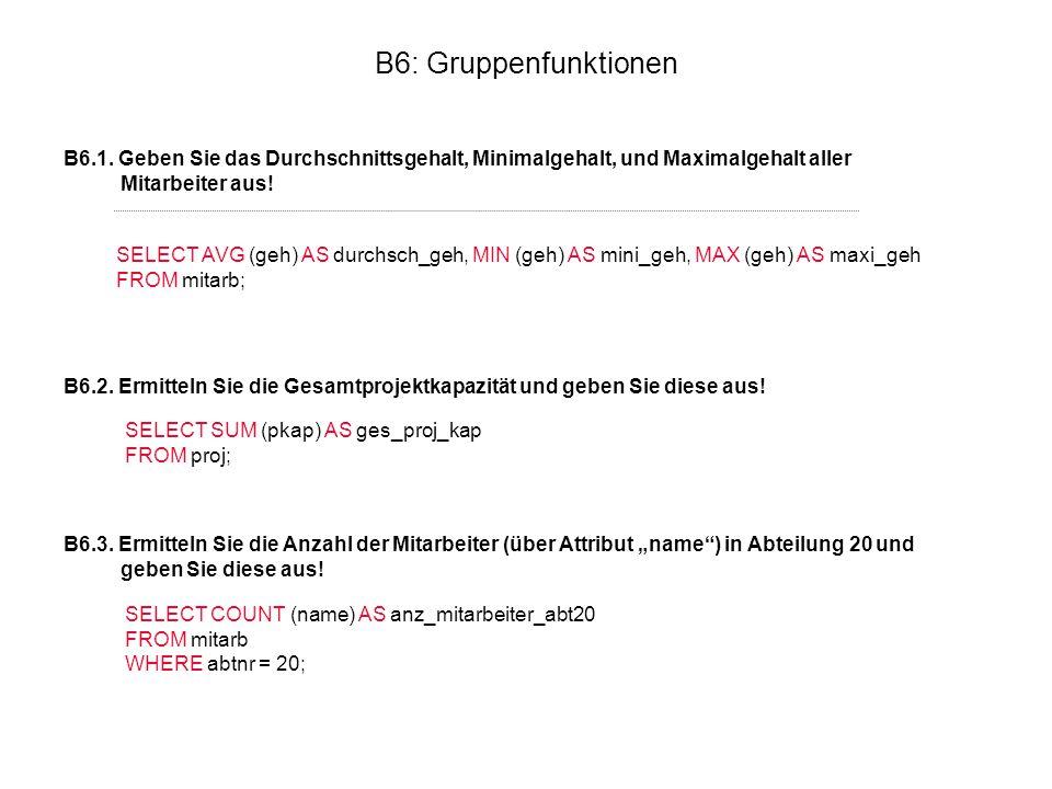 B6: Gruppenfunktionen B6.1.