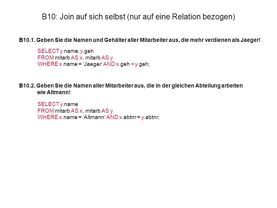 B10: Join auf sich selbst (nur auf eine Relation bezogen) B10.1.