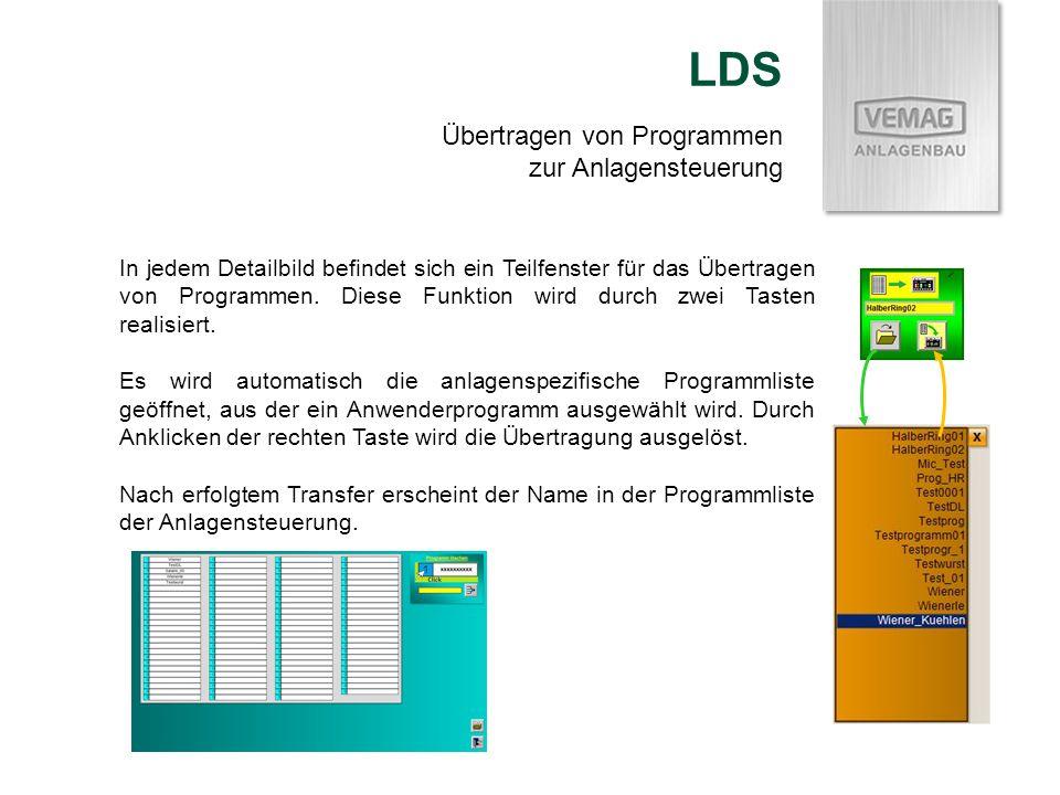 Übertragen von Programmen zur Anlagensteuerung LDS In jedem Detailbild befindet sich ein Teilfenster für das Übertragen von Programmen. Diese Funktion
