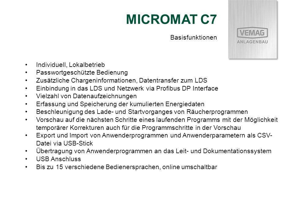 MICROMAT C7 Individuell, Lokalbetrieb Passwortgeschützte Bedienung Zusätzliche Chargeninformationen, Datentransfer zum LDS Einbindung in das LDS und N