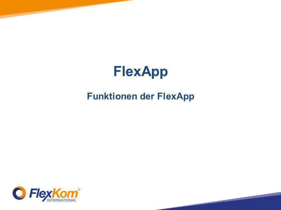 FlexApp Funktionen der FlexApp