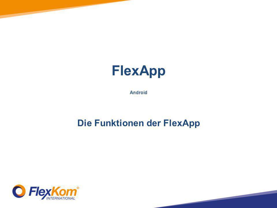 """[FlexApp > Freunde werben] Antippen: """"Küsse deine Freunde – FlexKom-App teilen"""