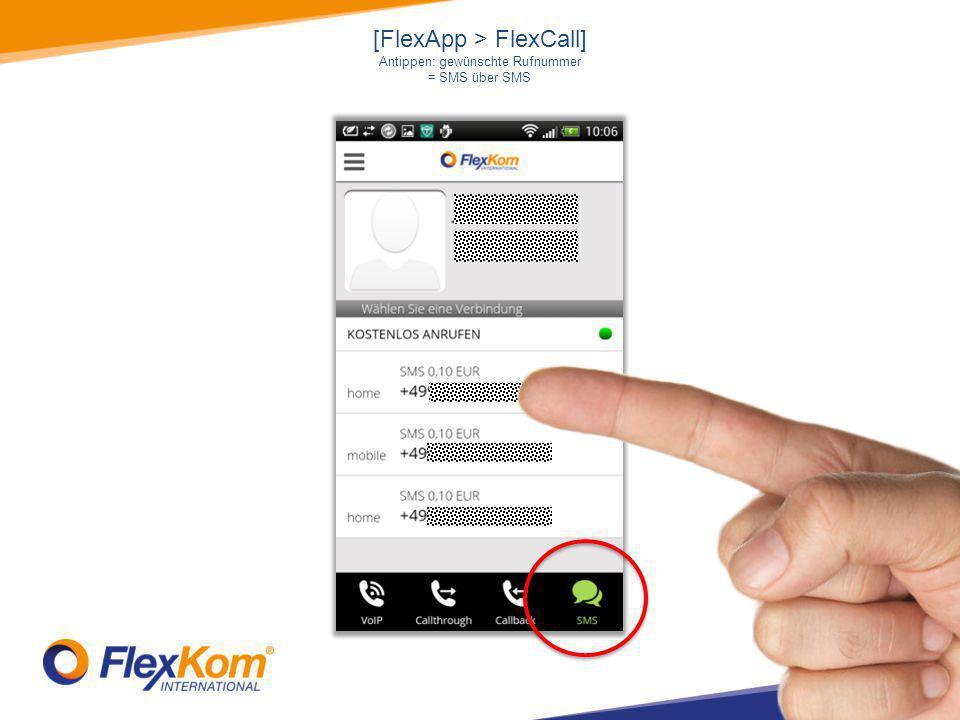 [FlexApp > FlexCall] Antippen: gewünschte Rufnummer = SMS über SMS