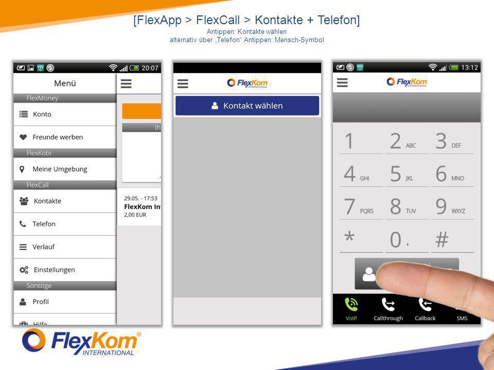 "[FlexApp > FlexCall > Kontakte + Telefon] Antippen: Kontakte wählen alternativ über ""Telefon Antippen: Mensch-Symbol"