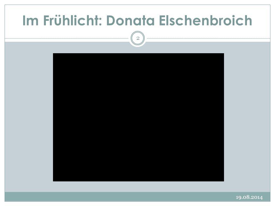 Im Frühlicht: Donata Elschenbroich 19.08.2014 2